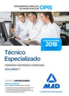 Técnico Especializado de los Organismos Públicos de Investigación. Temario de Materias Comunes Volumen 1