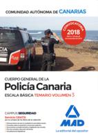 Cuerpo General de la Policía Canaria Escala Básica. Temario volumen 3