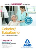 Celador/Subalterno del Servicio Murciano de Salud. Simulacros de examen