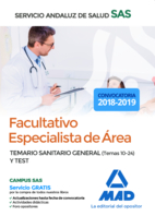 Facultativo Especialista de Área del Servicio Andaluz de Salud. Temario Sanitario General (Temas 10-24) y test