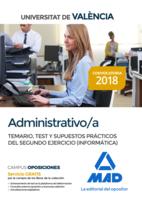 Administrativo de la Universitat de València. Temario, Test y Supuestos Prácticos del Segundo Ejercicio (Informática)