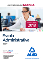 Escala Administrativa de la Universidad de Murcia. Test