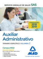 Auxiliar Administrativo del Servicio Andaluz de Salud. Temario específico volumen 2