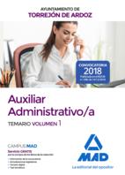 Auxiliar Administrativo/a del Ayuntamiento de Torrejón de Ardoz. Temario volumen 1