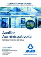 Auxiliar Administrativo de Corporaciones Locales. Test del Temario General