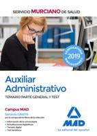Auxiliar Administrativo del Servicio Murciano de Salud. Temario parte general y test