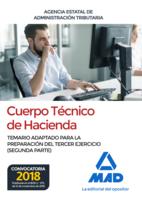 Cuerpo Técnico de Hacienda. Agencia Estatal de Administración Tributaria. Temario adaptado para la preparación del tercer ejercicio (segunda parte)