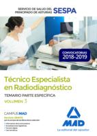 Técnico Especialista en Radiodiagnóstico del Servicio de Salud del Principado de Asturias (SESPA). Temario Parte Específica Volumen 3