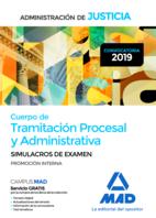 Cuerpo de Tramitación Procesal y Administrativa (promoción interna) de la Administración de Justicia. Simulacros de Examen