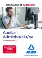 Auxiliar Administratiu/va de L´Ajuntament de Barcelona. Temari. Volum 2