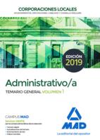 Administrativo de las Corporaciones Locales. Temario General Volumen 1