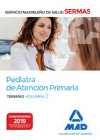 Pediatra de Atención Primaria del Servicio Madrileño de Salud. Volumen 2
