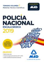 Policía Nacional Escala Básica. Temario Volumen 3 Materias Técnico-Científicas