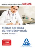 Médico de Familia de Atención Primaria del Servicio Madrileño de Salud. Volumen 1