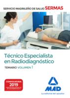 Técnico  Especialista en Radiodiagnóstico del Servicio Madrileño de Salud. Volumen 1