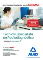 Técnico  Especialista en Radiodiagnóstico del Servicio Madrileño de Salud. Volumen 3
