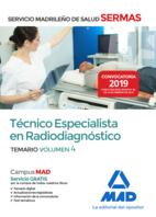 Técnico  Especialista en Radiodiagnóstico del Servicio Madrileño de Salud. Volumen 4