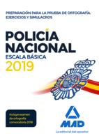 Policía Nacional Escala Básica. Preparación para la prueba de ortografía. Ejercicios y simulacros