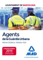 Agents de La Guàrdia Urbana de L'Ajuntament de Barcelona. Prova teòrica Temari i Test