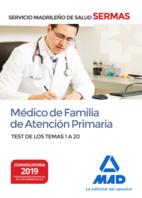 Médico de Familia de Atención Primaria del Servicio Madrileño de Salud. Test de los Temas 1 a 20