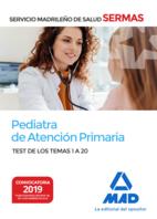 Pediatra de Atención Primaria del Servicio Madrileño de Salud. Test de los Temas 1 a 20