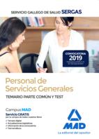 Personal de Servicios Generales del Servicio Gallego de Salud (SERGAS). Temario Parte Común y Test
