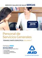 Personal de Servicios Generales del Servicio Gallego de Salud (SERGAS). Temario Parte Específica Volumen 1