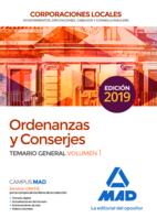 Ordenanzas y Conserjes de Corporaciones Locales. Temario general volumen 1