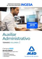 Auxiliar Administrativo del Instituto Nacional de Gestión Sanitaria (INGESA). Temario volumen 2