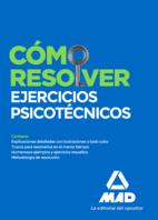 Cómo resolver ejercicios psicotécnicos