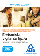 Escala de Auxiliar del Servicio de Prevención y Defensa Contra Incendios Forestales,  Especialidad Emisorista/vigilante fijo/a, de  la Comunidad Autónoma de Galicia. Temario y test Parte Específica