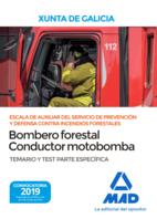 Escala de Auxiliar del Servicio de Prevención y Defensa Contra Incendios Forestales,  Especialidad Bombero forestal-conductor motobomba, de  la Comunidad Autónoma de Galicia. Temario y test Parte Específica