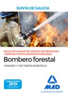 Escala de Auxiliar del Servicio de Prevención y Defensa Contra Incendios Forestales,  Especialidad Bombero forestal, de  la Comunidad Autónoma de Galicia. Temario y test Parte Específica
