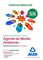 Cuerpo de Ayudantes Técnicos Especialidad Agentes de Medio Ambiente de la Junta de Andalucía. Temario específico Volumen 1