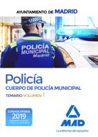 Policía del Cuerpo de Policía Municipal del Ayuntamiento de Madrid. Temario Volumen 1