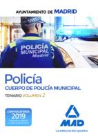 Policía del Cuerpo de Policía Municipal del Ayuntamiento de Madrid. Temario volumen 2