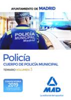 Policía del Cuerpo de Policía Municipal del Ayuntamiento de Madrid. Temario volumen 3