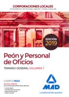 Peón y Personal  de Oficios de Corporaciones Locales. Temario General Volumen 1