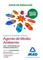 Cuerpo de Ayudantes Técnicos Especialidad Agentes de Medio Ambiente de la Junta de Andalucía. Test y resúmenes del Temario específico