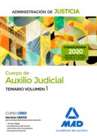 Cuerpo de Auxilio Judicial de la Administración de Justicia. Temario Volumen 1