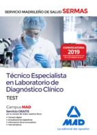 Técnico  Especialista en Laboratorio de Diagnóstico Clínico del Servicio Madrileño de Salud. Test