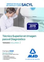 Técnico Superior en Imagen para el Diagnóstico del Servicio de Salud de Castilla y León (SACYL). Temario Volumen 2