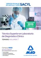 Técnico Superior en Laboratorio de Diagnóstico Clínico del Servicio de Salud de Castilla y León (SACYL). Temario Volumen 1