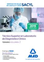 Técnico Superior en Laboratorio de Diagnóstico Clínico del Servicio de Salud de Castilla y León (SACYL). Temario Volumen 2