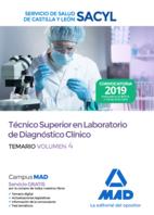 Técnico Superior en Laboratorio de Diagnóstico Clínico del Servicio de Salud de Castilla y León (SACYL). Temario Volumen 4