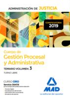 Cuerpo de Gestión Procesal y Administrativa de la Administración de Justicia (Turno Libre). Temario Volumen 3