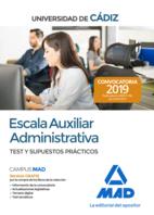 Escala Auxiliar Administrativa de la Universidad de Cádiz. Test y supuestos prácticos