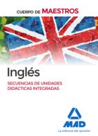 Cuerpo de Maestros Inglés. Secuencia de unidades didácticas integradas