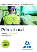 Policía Local de Extremadura. Temario Volumen 2 Parte Específica