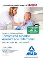 Cuerpo de Técnicos Auxiliares, opción Cuidados Auxiliares de Enfermería de la Administración Pública Regional de Murcia. Temario específico Volumen 1
